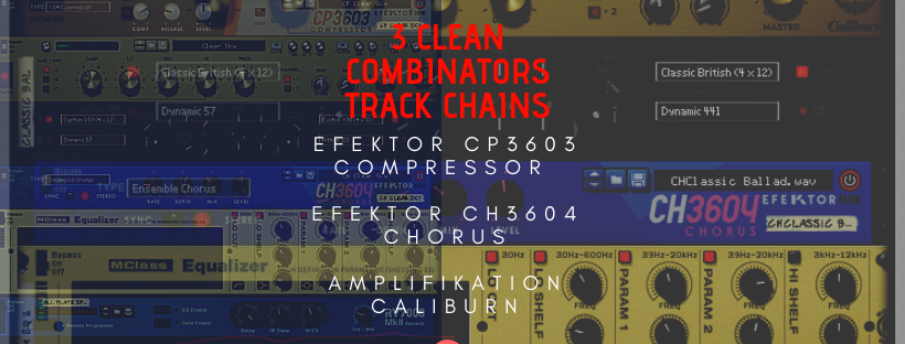 3 Clean Guitar Tones – Combinator and Track Chains for Reason and ReaperDAW